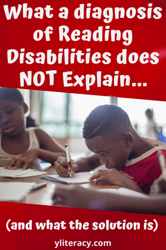 What a diagnosis of reading disabilities does not explain... and what the solution is; reading disabilities types of; reading disabilities struggling readers; learning disabilities reading; how to help child with reading; #readingdisabilities #helpingchildrenread